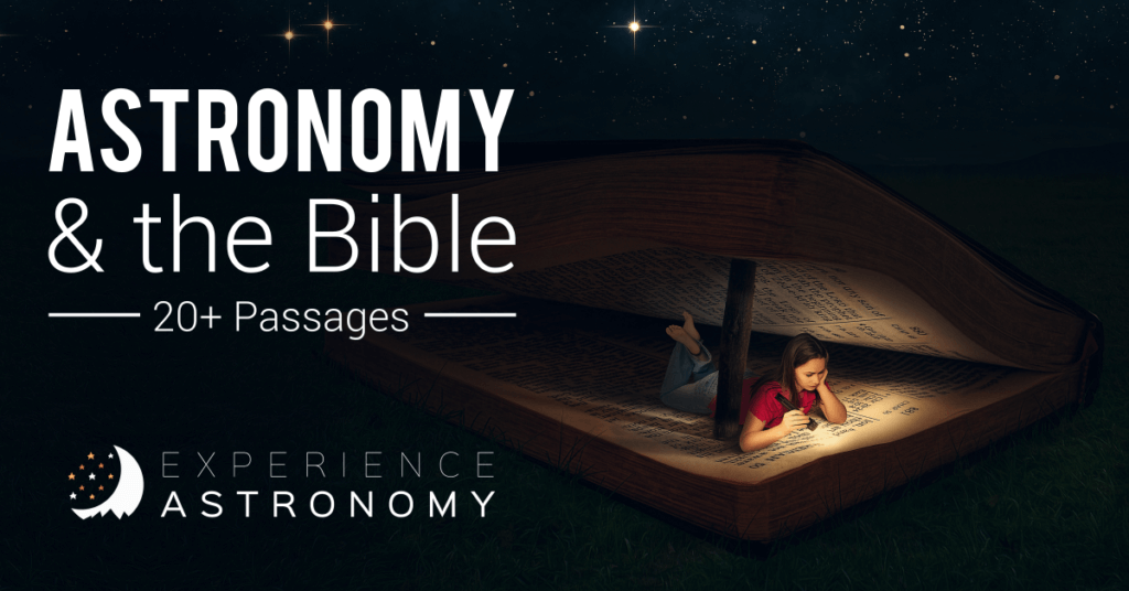 Astronomy and the Bible (20+ Passages)