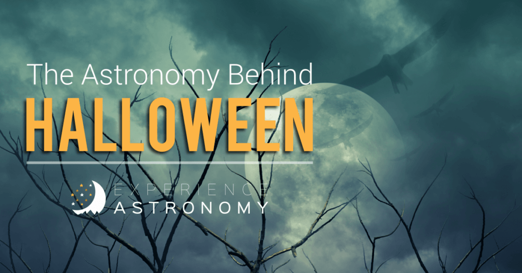 The Astronomy Behind Halloween