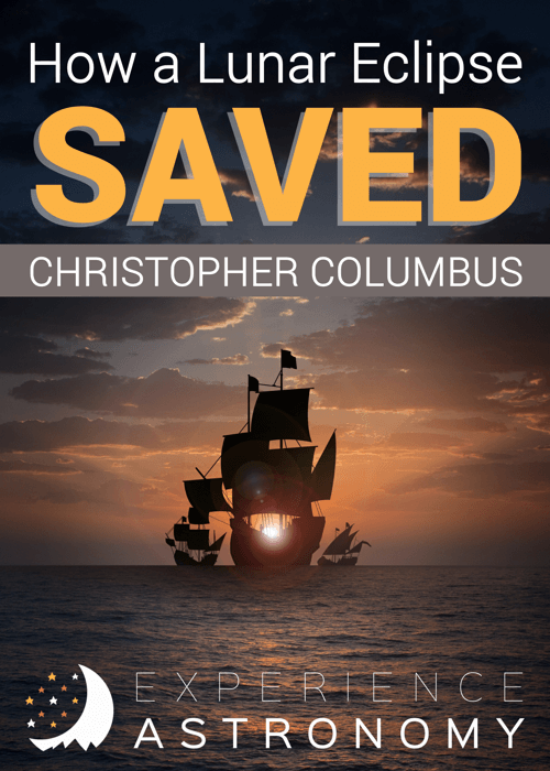 A Lunar Eclipse Saved Christopher Columbus