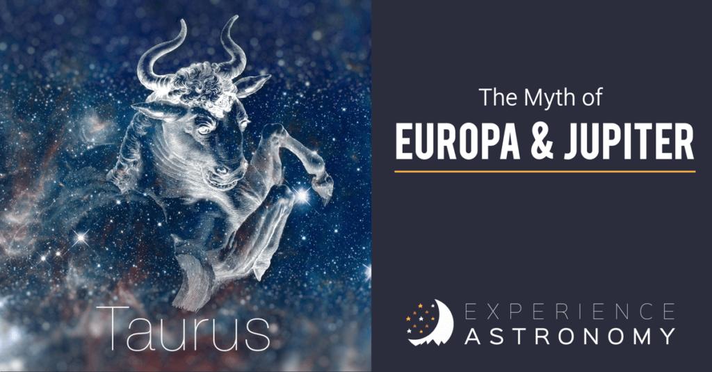Taurus: The Myth of Europa and Jupiter