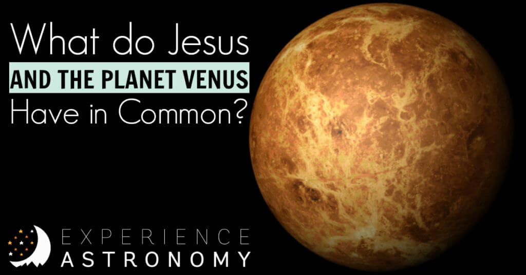 What do Jesus and the planet Venus have in common?
