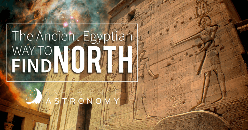 The Ancient Egyptian Way to Find North