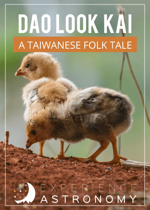 Dao Look Kai - A Taiwanese Folk Tale